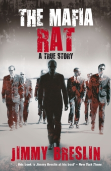 The Mafia Rat : A True Story, Paperback Book