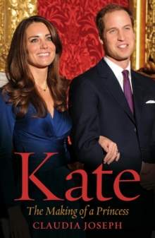 Kate : The Making of a Princess, Paperback Book