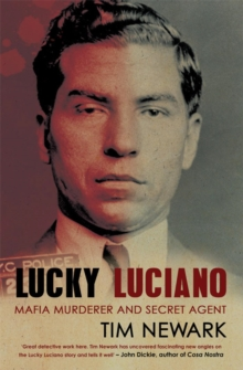 Lucky Luciano : Mafia Murderer and Secret Agent, Paperback Book