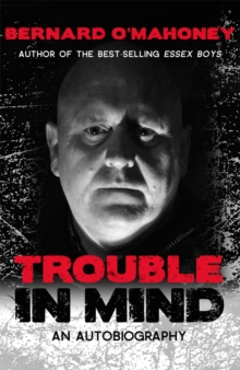 Trouble in Mind : An Autobiography, Paperback Book