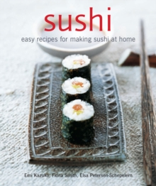 Sushi : Easy Recipes for Making Sushi at Home, Paperback Book