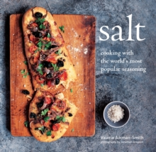 Salt : Cooking with the World's Most Popular Seasoning, Hardback Book