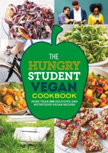 The Hungry Student Vegan Cookbook, Paperback / softback Book