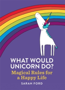 What Would Unicorn Do?, Paperback Book