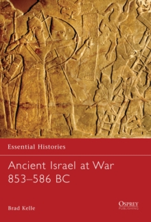 Ancient Israel at War 853-586 BC, Paperback / softback Book