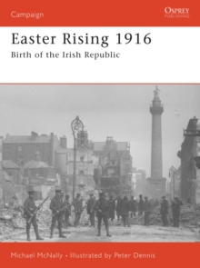 Easter Rising 1916 : Birth of the Irish Republic, Paperback Book