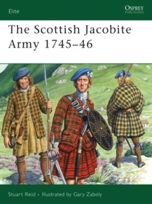 The Scottish Jacobite Army 1745-46, Paperback Book