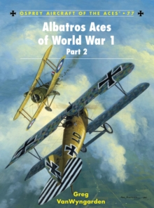 Albatros Aces of World War 1 Part 2 : v. 2, Paperback Book