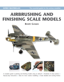 Airbrushing and Finishing Scale Models, Paperback / softback Book