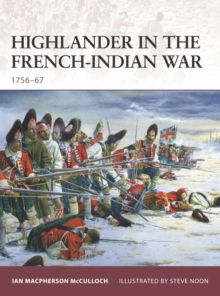 Highlander in the French-Indian War : 1756-67, Paperback / softback Book