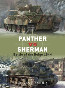 Panther Vs Sherman : Battle of the Bulge 1944, Paperback / softback Book