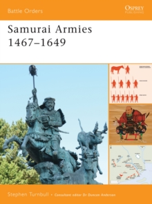Samurai Armies 1467-1649, Paperback / softback Book