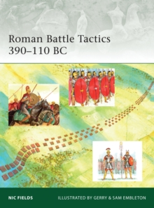 Roman Battle Tactics 390-110 BC, Paperback Book