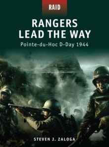 Rangers Lead the Way -Pointe-du-hoc D-day 1944, Paperback / softback Book
