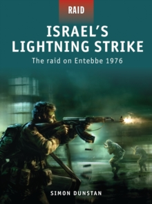 Israel's Lightning Strike - the Raid on Entebbe 1976, Paperback Book