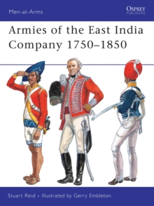 Armies of the East India Company 1750-1850, Paperback Book
