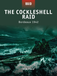 The Cockleshell Raid - Bordeaux 1942, Paperback Book
