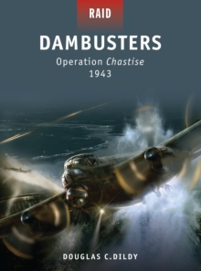 Dambusters - Operation Chastise 1943, Paperback / softback Book