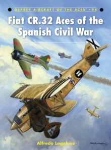 Fiat CR.32 Aces of the Spanish Civil War, Paperback / softback Book