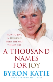 A Thousand Names For Joy : How To Live In Harmony With The Way Things Are, Paperback / softback Book