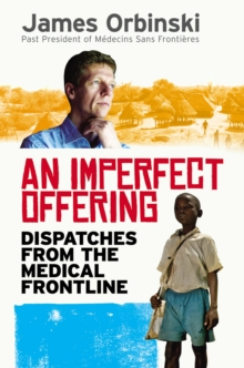 An Imperfect Offering : Humanitarian Action in the Twenty-First Century, Hardback Book