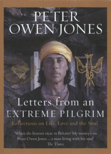 Letters from an Extreme Pilgrim : Reflections on life, love and the soul, Hardback Book