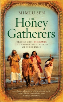 The Honey Gatherers, Hardback Book