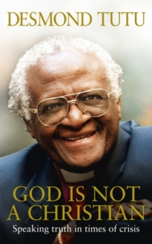 God Is Not A Christian, Hardback Book
