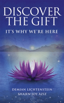 Discover the Gift : It's Why We're Here, Hardback Book