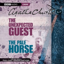 The The Unexpected Guest & the Pale Horse : The Unexpected Guest & The Pale Horse AND The Pale Horse, CD-Audio Book