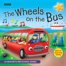 The Wheels On The Bus : Favourite Nursery Rhymes, CD-Audio Book
