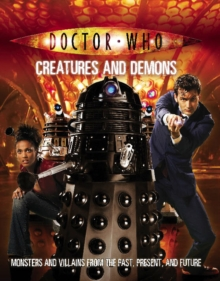 Doctor Who: Creatures and Demons, Paperback Book