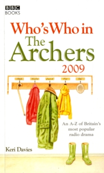 "Who's Who in ""The Archers"" 2009, Paperback Book"