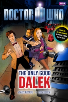 Doctor Who: The Only Good Dalek, Hardback Book