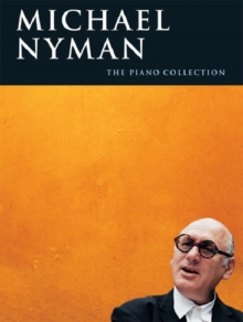 Michael Nyman : The Piano Collection, Paperback Book