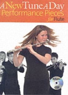 A New Tune A Day : Performance Pieces (Flute), Paperback Book
