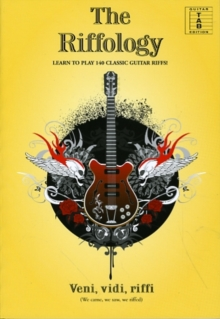 The Riffology - Learn to Play 140 Classic Guitar Riffs, Paperback Book
