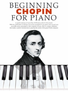 Beginning Chopin For Piano, Paperback Book