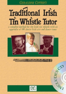 Geraldine Cotter's Traditional Irish Tin Whistle Tutor, Paperback Book