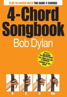4-Chord Songbook : Bob Dylan, Paperback Book