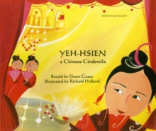 Yeh-Hsien a Chinese Cinderella in French and English, Paperback Book