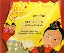 Yeh-Hsien a Chinese Cinderella in Hindi and English, Paperback / softback Book