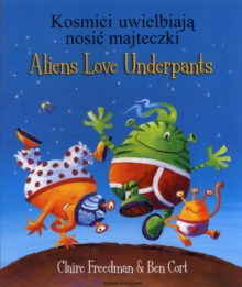 Aliens Love Underpants in Polish & English, Paperback / softback Book