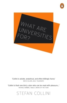 What are Universities For?, Paperback Book