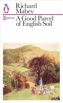 A Good Parcel of English Soil : The Metropolitan Line, Paperback Book