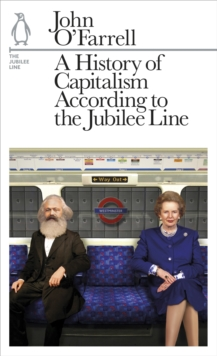 A History of Capitalism According to the Jubilee Line : The Jubilee Line, EPUB eBook