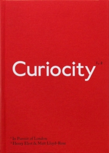 Curiocity : In Pursuit of London, Hardback Book