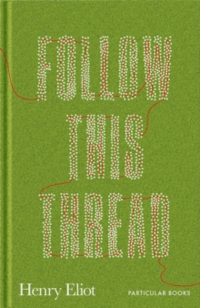 Follow This Thread : A Maze Book to Get Lost In, Hardback Book