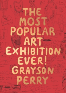The Most Popular Art Exhibition Ever!, Paperback / softback Book