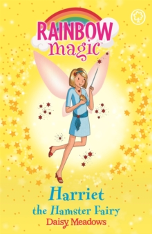 Rainbow Magic: Harriet the Hamster Fairy : The Pet Keeper Fairies Book 5, Paperback / softback Book